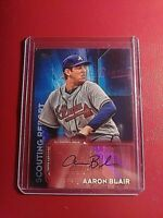 2016 Topps Baseball AARON BLAIR (Braves) *Scouting Report AUTO Card* SRA-AB