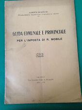 D5  GUIDA COMUNALE E PROVINCIALE PER L'IMPOSTA DI R. MOBILE - 1929 -
