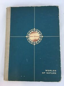 Vtg 1957 Simon Schuster Walt Disney Worlds of Nature Hard Cover Book