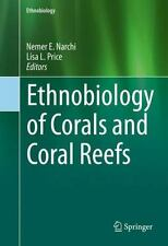 Ethnobiology of Coral: By Narchi, Nemer Price, Lisa Leimar