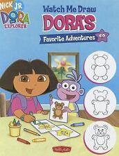 Watch Me Draw Dora's Favorite Adventures-ExLibrary
