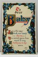 To Dear Baby, 1911 Adorable Poem Embossed Gilded Postcard F15