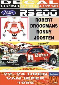 """DECAL FORD RS 200 """"BELGA""""R.DROOGMANS YPRES 24 HOURS R. 1986 WINNER (06)"""