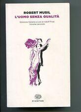 Roberto Musil L'UOMO SENZA QUALITÀ Volume II Einaudi 2014 1A ED Libro