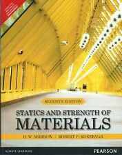 New-Statics and Strength of Materials by Harold I. Morrow 7 ed