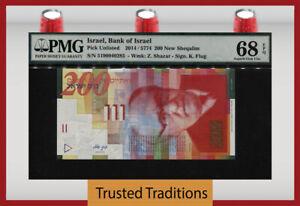 TT PK 62e 2014 ISRAEL BANK OF ISRAEL 200 NEW SHEQALIM PMG 68 EPQ SUPERB GEM UNC.