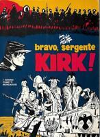 (Hugo Pratt) Bravo, sergente Kirk 1976 Mondadori grandi fumetti