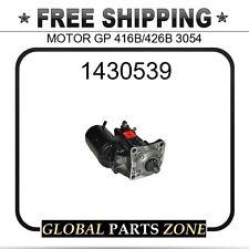 1430539 - MOTOR GP 416B/426B 3054 6V0492 fits Caterpillar (CAT)