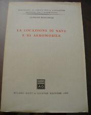 (PRL) ANTIQUE BOOK RARO 1965 LIBRO ANTICO LA LOCAZIONE DI NAVE E AEREOMOBILE