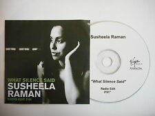 SUSHEELA RAMAN : WHAT SILENCE SAID ( RADIO EDIT ) [ CD PROMO ] ~ PORT GRATUIT