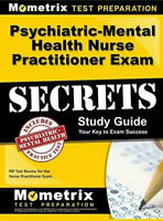 Psychiatric-Mental Health Nurse Practitioner Exam Secrets: NP Test Review for…