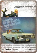 "1967 Dodge Polara Rebellion Ad 10"" x 7"" Reproduction Metal Sign A241"