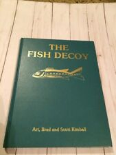 The Fish Decoy Volume II By Art, Brad And Scott Kimball -1987 -3rd Printing -Two