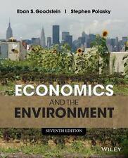 Economics and the Environment Goodstein, Eban S., Polasky, Stephen Paperback Us