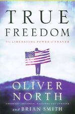 True Freedom: The Liberating Power of Prayer (LifeChange Books), Smith, Brian, N