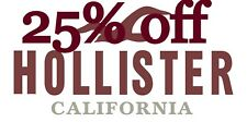 25% HOLLISTER Coupon code 25% exp 8/30/19 Valid Clearance Sale