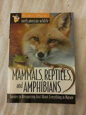 North American Wildlife: Mammals, Reptiles, Amphibians Field Guide: Used