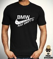 BMW Just Drift It T shirt Funny Parody Cars Mpower Tee Cool Gift Top ALL SIZES