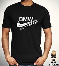 BMW Just Drift It T shirt Funny Parody Cars Tee Cool Gift Top Adult Mens S - XXL