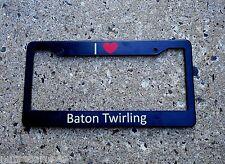 Baton Twirler License Plate Frame I Love Heart Baton Twirling Great Gift