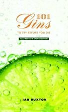 101 Gins: To Try Before You Die Book