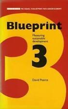 Blueprint 3: Measuring Sustainable Development (Blueprint Series) (v. 3): Measur