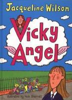 Vicky Angel,Jacqueline Wilson
