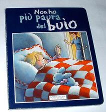 NON HO PIU PAURA DEL BUIO ( LIBRO ) Classica Licorne edizioni