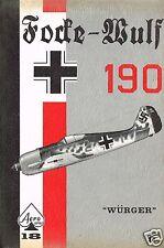 FOCKE-WULF Fw-190 WURGER-AERO SERIES #18/NEW FACSIMILE OF 1968 FIRST EDITION