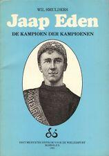 JAAP EDEN (DE KAMPIOEN DER KAMPIOENEN) - Wil Smulders (1983)
