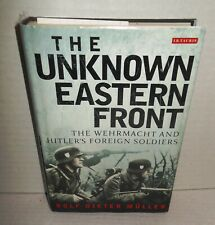 BOOK The Unknown Eastern Front the Wehrmacht & Hitler's Foreign Soldiers op 2012