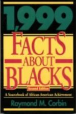 1,999 Facts About Blacks: A Sourcebook of African-American Achievement