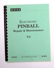 Boss electric pinball repair and maintenance manual v.2