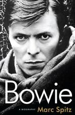 Bowie : A Biography by Marc Spitz (2009, Hardcover)