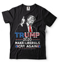 Donald Trump 2020 Re-election T-shirt Make Liberals cry again Republican Tee
