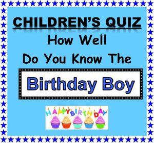 (Child's) BIRTHDAY BOY Celebration Quiz Game-Ideal for Children's Birthday Party