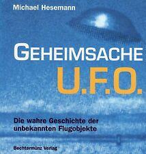 GEHEIMSACHE UFO - Bildband & Buch mit Michael Hesemann - Bechtermünz
