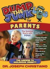 Dump the Junk for Parents-The Answer to Childhood Obesity-ExLibrary