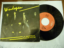 """WINDOPEN""""LA NOTTE E'TUA IN CITTA'-disco 45 giri CBS 1986 POST PUNK"""""""