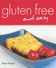 Gluten Free and Easy by Robyn Russell (Paperback, 2007)