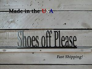 Shoes Off Please Metal Sign, Metal Art, Entry Way Decor, Outdoor Wall Art, S1167