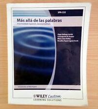 Intermediate Spanish SPA 232 University of Michigan Second Edition Paperback