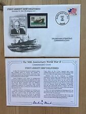 DANBURY MINT WORLD WAR 2 WW2 US USA 1991 FDC FIRST LIBERTY SHIP DELIVERED