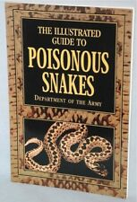 Illustrated Guide to Poisonous Snakes (Dept.Army) PB Full Color Guide NEW