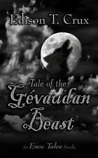 Tale of the Gevaudan Beast (Paperback or Softback)