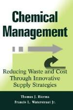 Chemical Management: Reducing Waste And Cost Through Innovative Supply Stra...