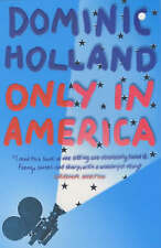 Only in America by Dominic Holland New Book