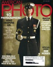 AMERICAN PHOTO Magazine May/June 2007 SPECIAL HEROES INSPIRING PHOTOGRAPHERS