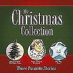 My Christmas Collection : Three Favorite Stories by Harold Myra, Catherine McCaf