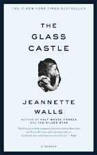 The Glass Castle: A Memoir by Jeannette Walls, (Paperback), Scribner , New, Free